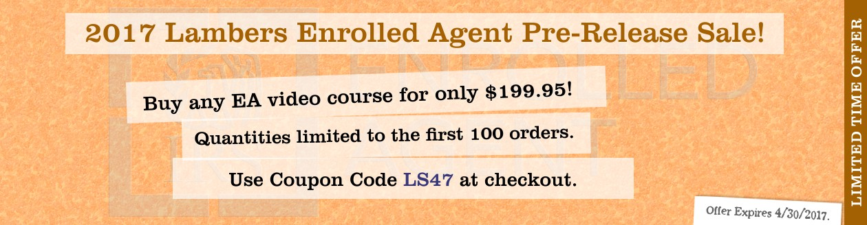 2017 Lambers Enrolled Agent Pre-Release Sale!